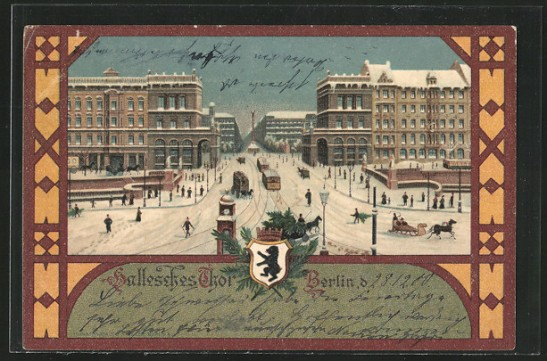 Hallesches Tor Christmas card sent on December 28, 1900 (late, just as all of my Christmas cards)
