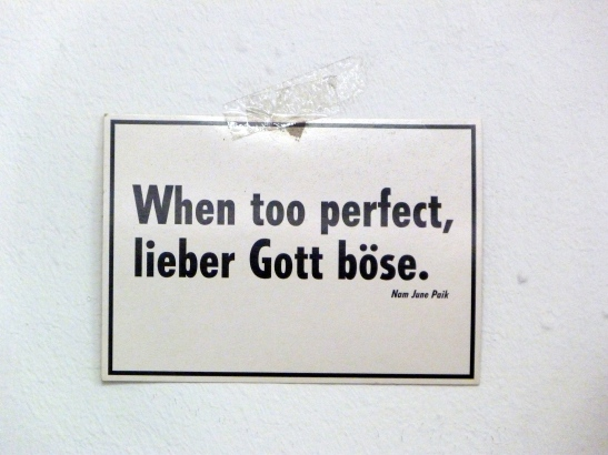 WHEN TOO PERFECT