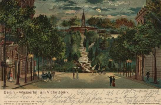 Viktoriapark waterfall by night on a 1901 postcard. Vie wfrom Großbeerenstraße.
