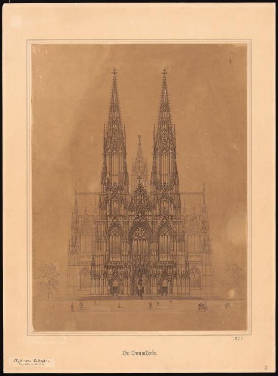 Kyllmann & Heyden : Berliner Dom. 1. Entwurf